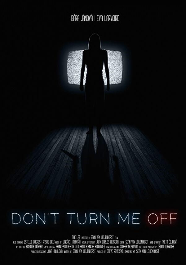 Don't Turn Me Off (2017)