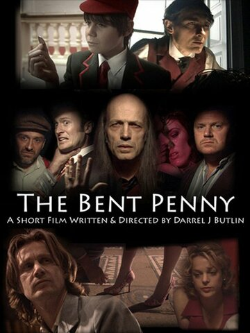 The Bent Penny (2008)